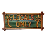 Locals Only Bamboo Sign 10x20